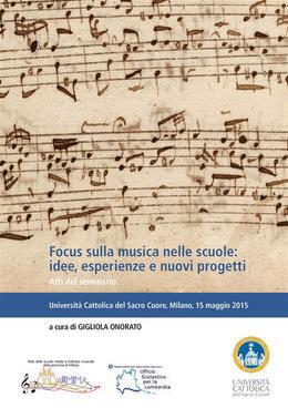 Focus sulla musica nelle scuole: idee, esperienze e nuovi progetti
