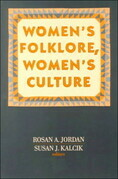 Women's Folklore, Women's Culture
