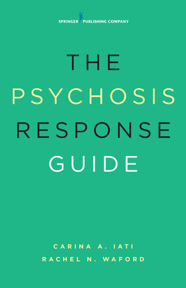 The Psychosis Response Guide