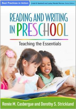 Reading and Writing in Preschool: Teaching the Essentials