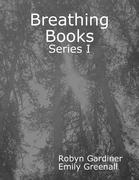 Breathing Books: Series I