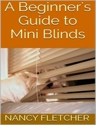 A Beginner's Guide to Mini Blinds