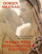 Women With Extraordinary Partners - a Pair of Mail Order Bride Romances