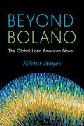 Beyond Bolaño