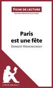 Paris est une fête d'Ernest Hemingway (Fiche de lecture)