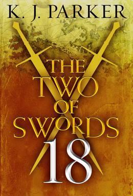 The Two of Swords: Part Eighteen
