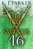 The Two of Swords: Part Sixteen