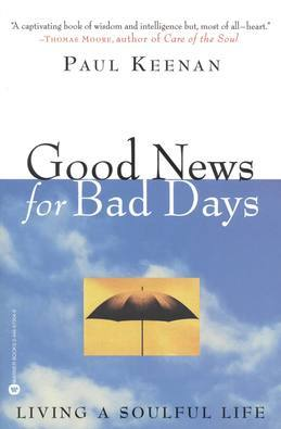 Good News for Bad Days