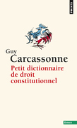 Petit Dictionnaire de droit constitutionnel
