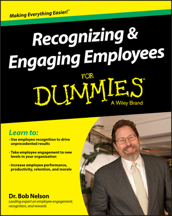 Recognizing & Engaging Employees For Dummies