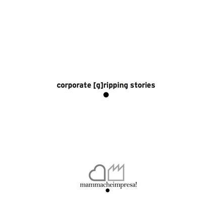 corporate [g]ripping stories