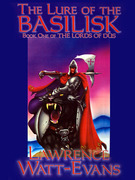 The Lure of the Basilisk: The Lords of Dus, Book 1