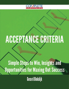 Acceptance Criteria - Simple Steps to Win, Insights and Opportunities for Maxing Out Success