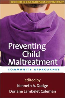 Preventing Child Maltreatment: Community Approaches