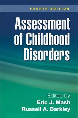 Assessment of Childhood Disorders, Fourth Edition