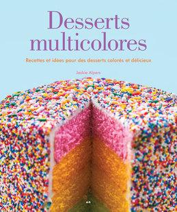 Desserts multicolores