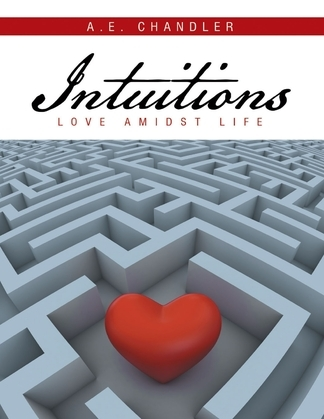 Intuitions: Love Amidst Life