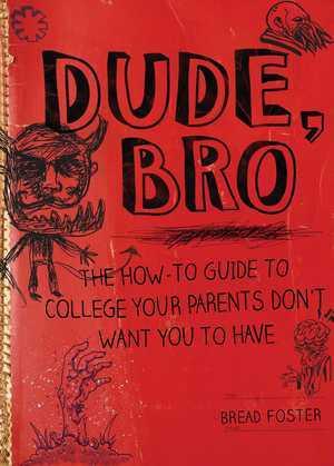 Dude, Bro
