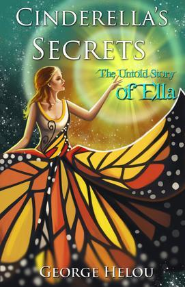 Cinderella's Secrets: The Untold Story of Ella