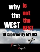Why the West Is Not the Best : 10 Superiority Myths