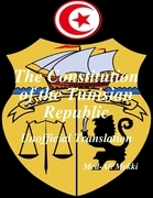 The Constitution of the Tunisian Republic: Unofficial Translation