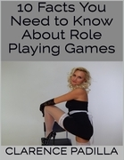 10 Facts You Need to Know About Role Playing Games