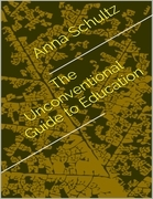 The Unconventional Guide to Education