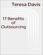 17 Benefits of Outsourcing
