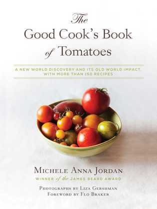 The Good Cook's Book of Tomatoes