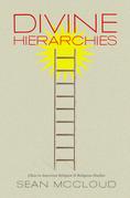 Divine Hierarchies