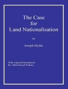 The Case for Land Nationalisation