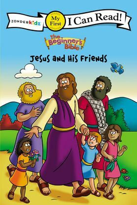 The Beginner's Bible Jesus and His Friends