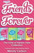 Friends Forever: The Girls of Harbor View Collection