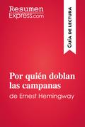 Por quien doblan las campanas de Ernest Hemingway (Guía de lectura)