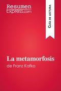 La metamorfosis de Franz Kafka (Guía de lectura)