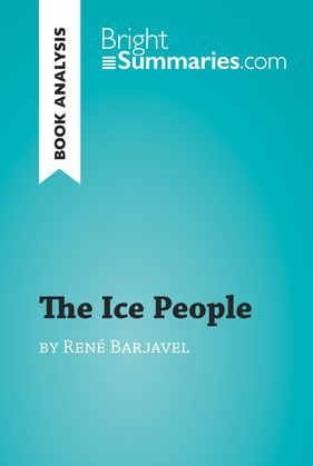 The Ice People by René Barjavel (Book Analysis)