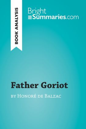 Father Goriot by Honoré de Balzac (Book Analysis)