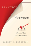 Practice Extended: Beyond Law and Literature