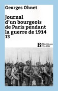 Journal d'un bourgeois de Paris pendant la guerre de 1914 - 13