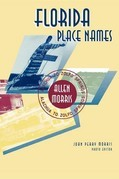 Florida Place Names: Alachua to Zolfo Springs