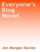 Everyone's Blog Novel