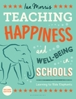 Teaching Happiness and Well-Being in Schools, Second edition