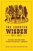 The Shorter Wisden 2011 - 2015
