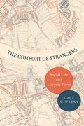 The Comfort of Strangers: Social Life and Literary Form