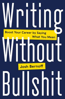 Writing Without Bullshit