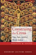 Construing the Cross