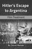 Hitler's Escape to Argentina