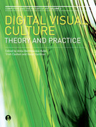 Digital Visual Culture: Theory and Practice