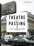 Theatre in Passing 2