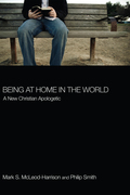 Being at Home in the World: A New Christian Apologetic